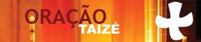 Oração de Taizé